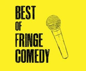 best of Fringe comedy